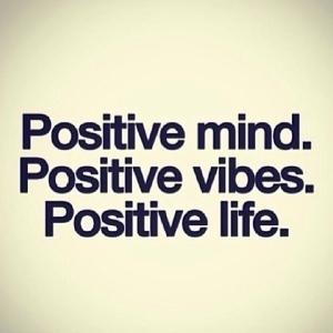 63072-Positive-Mind-Positive-Vibes-Positive-Life